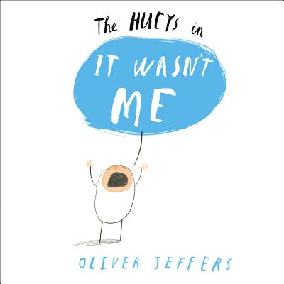 The Hueys in It Wasn't Me - Jeffers, Oliver