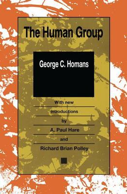 The Human Group - Homans, George Caspar