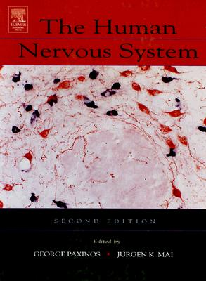 The Human Nervous System - Paxinos, George, and Mai, Juergen K