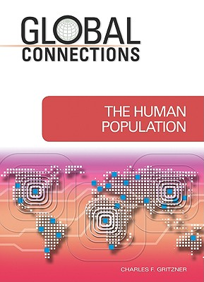 The Human Population - Gritzner, Charles F, Professor