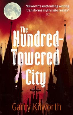 The Hundred-Towered City - Kilworth, Garry