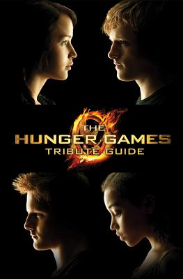 The Hunger Games Tribute Guide - Seife, Emily