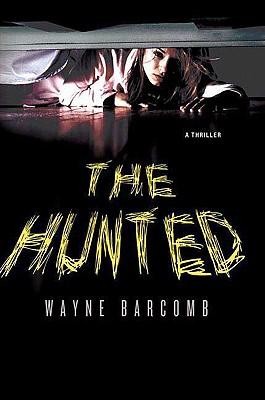The Hunted - Barcomb, Wayne