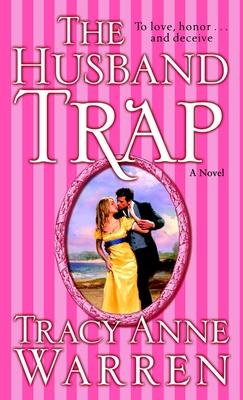 The Husband Trap - Warren, Tracy Anne