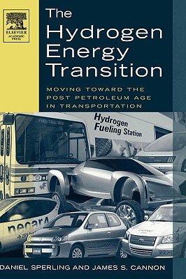 The Hydrogen Energy Transition: Cutting Carbon from Transportation - Sperling, Daniel