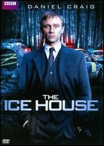 The Ice House - Tim Fywell