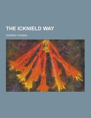 The Icknield Way - Thomas, Edward Jr