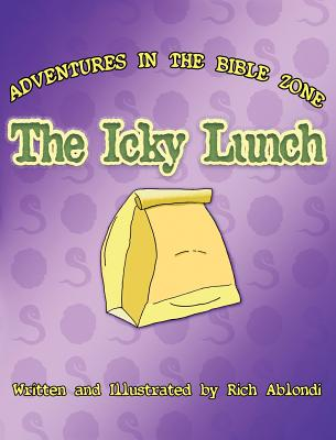 The Icky Lunch - Ablondi, Rich