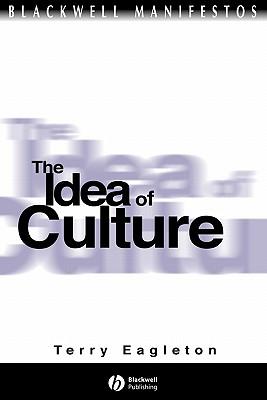 The Idea of Culture - Eagleton, Terry