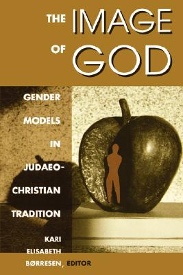 The Image of God - Borresen, Kari Elizabeth
