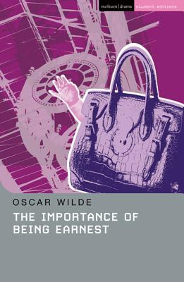 The Importance of Being Earnest: A Trivial Play for Serious People - Wilde, Oscar, and Hern, Patricia, and Leeming, Glenda