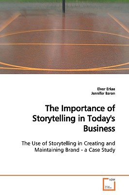 The Importance of Storytelling in Today's Business - Erkas, Eivor