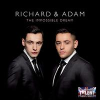 The Impossible Dream - Richard & Adam