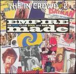 The In Crowd, Vol. 2: Empire Made