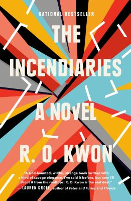 The Incendiaries - Kwon, R O