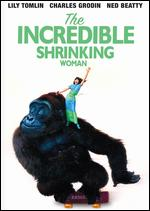 The Incredible Shrinking Woman - Joel Schumacher