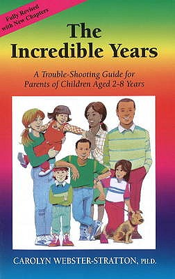 The Incredible Years - Webster-Stratton, Carolyn