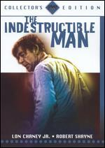 The Indestructable Man [Collector's Edition]