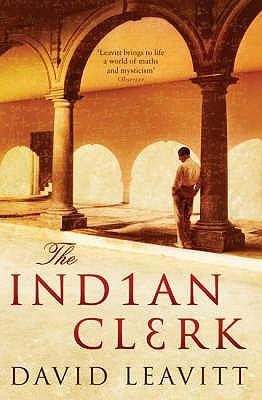 The Indian Clerk - Leavitt, David