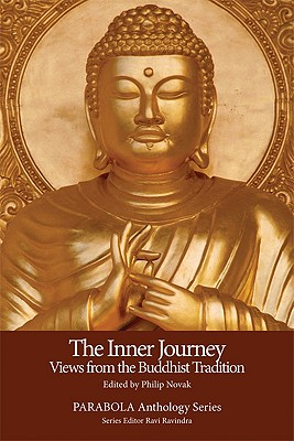 The Inner Journey: Views from the Buddhist Tradition - Novak, Philip (Editor)
