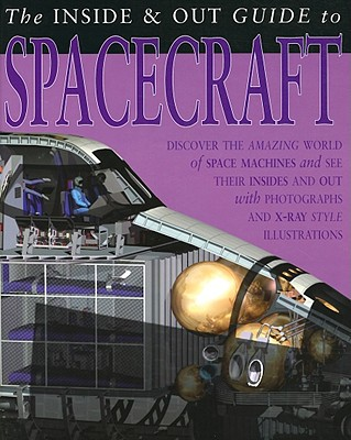 The Inside & Out Guide to Spacecraft - Hibbert, Clare