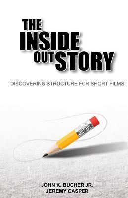 The Inside Out Story - Casper, Jeremy, and Bucher, John