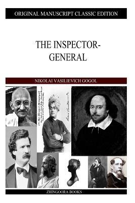 The Inspector-General - Gogol, Nikolai Vasilievich