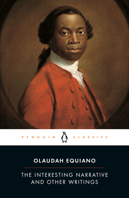 The Interesting Narrative and Other Writings - Equiano, Olaudah, and Carretta, Vincent (Editor)