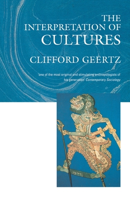The Interpretation of Cultures: Selected Essays - Geertz, Clifford