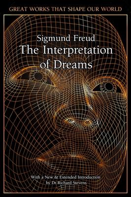 The Interpretation of Dreams - Freud, Sigmund, and Stevens, Richard, Professor (Introduction by)