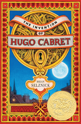 The Invention of Hugo Cabret - Selznick, Brian