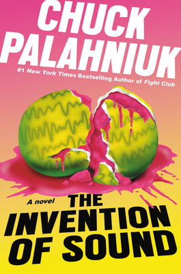 The Invention of Sound - Palahniuk, Chuck
