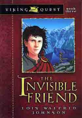 The Invisible Friend - Johnson, Lois Walfrid