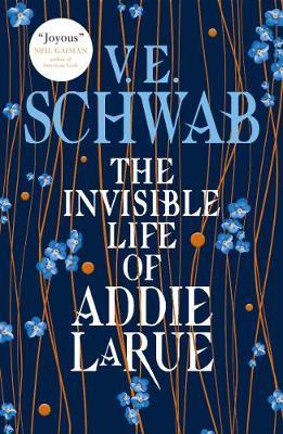 The Invisible Life of Addie LaRue - Schwab, V.E.