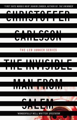 The Invisible Man from Salem: a Leo Junker case - Carlsson, Christoffer, and Gallagher, Michael (Translated by)