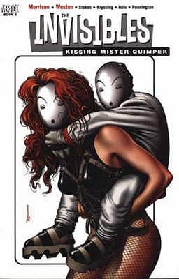 The Invisibles: Kissing Mr Quimper - Morrison, Grant