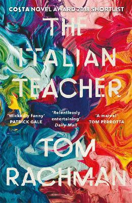 The Italian Teacher: The Costa Award Shortlisted Novel - Rachman, Tom
