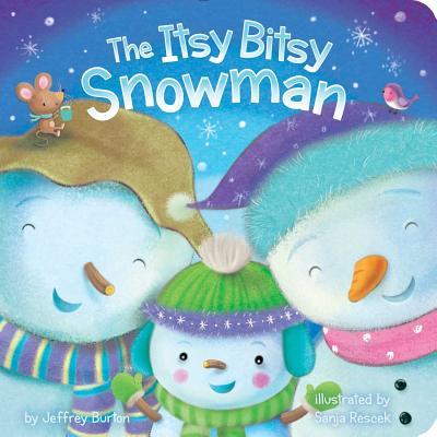 The Itsy Bitsy Snowman - Burton, Jeffrey