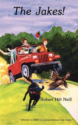 The Jakes - Neill, Robert Hitt