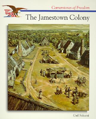 The Jamestown Colony - Sakurai, Gail