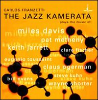 The Jazz Kamerata - Carlos Franzetti