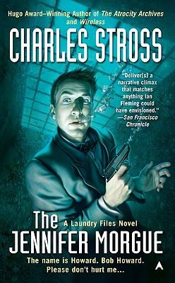 The Jennifer Morgue - Stross, Charles