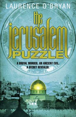 The Jerusalem Puzzle - O'Bryan, Laurence