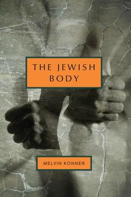 The Jewish Body - Konner, Melvin