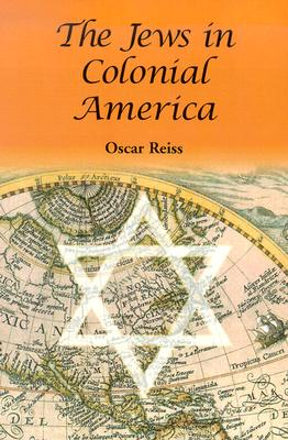 The Jews in Colonial America - Reiss, Oscar