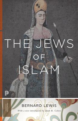 The Jews of Islam - Lewis, Bernard