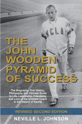 The John Wooden Pyramid of Success, Revised Second Edition - Johnson, Neville L