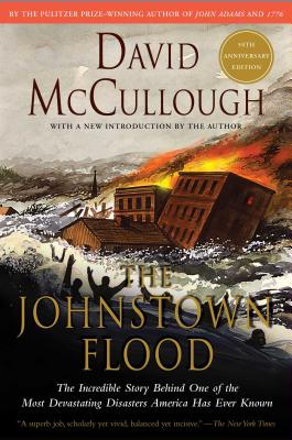 The Johnstown Flood - McCullough, David