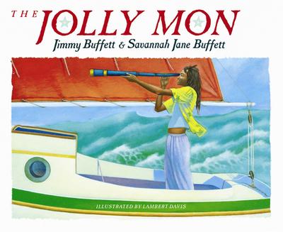 The Jolly Mon - Buffett, Jimmy, and Buffett, Savannah Jane