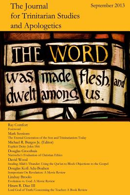 The Journal for Trinitarian Studies and Apologetics - Burgos Jr, Ed Michael R
